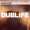 Couverture du titre Tramatronik (Radio Edit)