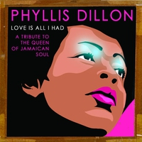 Cover of the track Love Is All I Had : A Tribute to the Queen of Jamaican Soul