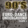 Couverture de l'album 90's Euro-Dance Underground, Vol. 3