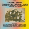 Cover of the album Shake 'Em Up - Clarence Williams 1927-29