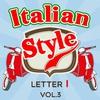 Cover of the album Italian Style: Letter I, Vol. 3