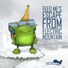 Couverture de l'album Feed Me's Escape From Electric Mountain