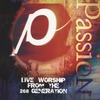 Cover of the album Passion: Live Worship From the 268 Generation