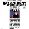 Couverture de l'album Plays Worried Mind - The Soul of Country Western Blues