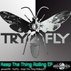Couverture de l'album Try2Fly - Keep the Thing Rolling EP