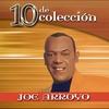 Cover of the album 10 de Colección: Joe Arroyo