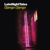 Cover of the album LateNightTales: Django Django