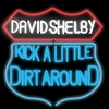 Cover of the album Kick a Little Dirt Around - Single