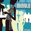 Couverture de l'album Mingle: Chillout Versions of Classic Standards