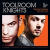 Cover of the album Toolroom Knights (Mixed By Tocadisco & Chris Lake)