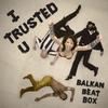 Cover of the album I Trusted U - Single