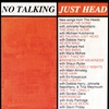 Cover of the album No Talking Just Head