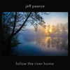 Couverture de l'album Follow the River Home