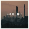 Cover of the album Almost Holy (Original Motion Picture Soundtrack)