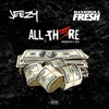 Cover of the track All There (feat. Bankroll Fresh)
