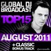 Cover of the album Global DJ Broadcast Top 15: August 2011 (Including Classic Bonus Track)