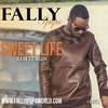 Cover of the album Sweet Life (La vie est belle) - Single
