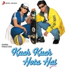 Cover of the album Kuch Kuch Hota Hai (Original Motion Picture Soundtrack)