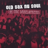 Cover of the album Old Sax Nu Soul