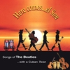 Couverture de l'album Here Comes el Son: Songs of the Beatles With a Cuban Twist