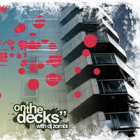 """Cover of the track On the Decks"""" With DJ Zombi"""