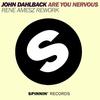 Couverture de l'album Are You Nervous - Single (Rene Amesz Rework)