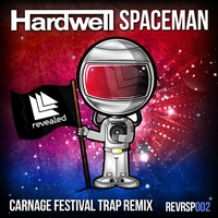 Cover of the track Spaceman (Carnage Festival Trap Remix) - Single