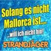 Cover of the track Solang es nicht Mallorca ist (…will ich nicht hin) [Instrumental]