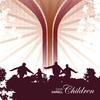 Cover of the album Children - EP