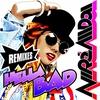 Cover of the album Hella Bad (Remix Bundle) - EP