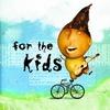 Couverture de l'album For the Kids