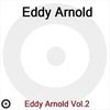 Cover of the album Eddy Arnold Volume 2