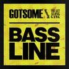 Cover of the album Bassline (feat. The Get Along Gang) - EP