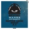 Couverture du titre Wanna (Matteo Luzzi Remix)