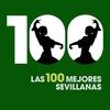 Couverture de l'album Las 100 Mejores Sevillanas