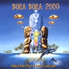 Cover of the album Bora Bora 2000
