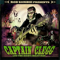 Couverture du titre Rob Zombie Presents: Captain Clegg and the Night Creatures