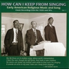 Cover of the album How Can I Keep From Singing, Volume 1