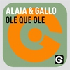 Cover of the album Ole Que Ole (Alaia & Gallo) - Single