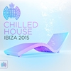 Cover of the album Chilled House Ibiza 2015 - Ministry of Sound