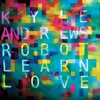 Cover of the album Robot Learn Love