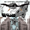 Cover of the album We Operate Machinery