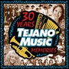 Cover of the album 30 Years of Tejano Music Memories