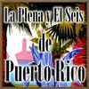 Cover of the album La Plena y el Seis de Puerto Rico