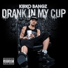 Couverture du titre Drank In My Cup