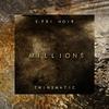 Couverture de l'album Millions (feat. Twinsmatic) - Single