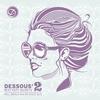 Cover of the album Dessous' Best Kept Secrets, Vol. 2