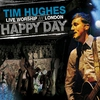 Couverture de l'album Happy Day - Live Worship - London