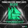 Couverture du titre Believe (feat. Bright Lights)