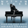 Couverture du titre Over and Over Again (feat. Ariana Grande)